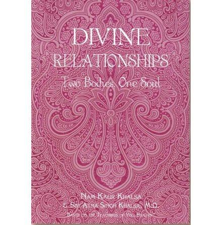 Divine Relationships - Nam Kaur