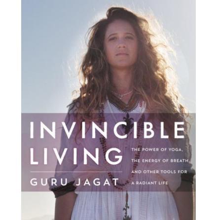 Invincible Living (Guru Jagat K.)
