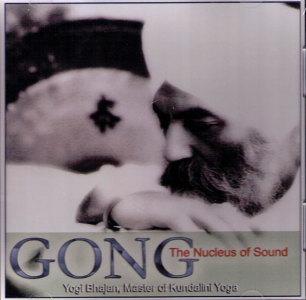 Gong, The Nucleus of Sound - CD av Yogi Bhajan