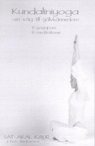 Kundaliniyoga - En väg till självkännedom / Sat Akal Kaur