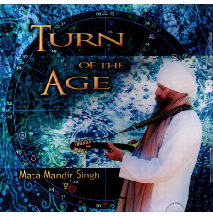 Turn of the Age - CD av Mata Mandir Singh