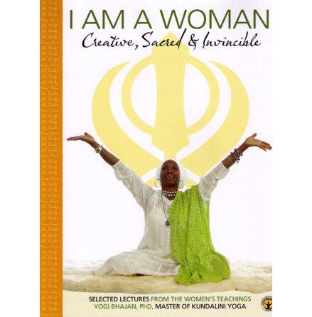 I am a woman: Creative, Sacred & Invincible, Teachings- bok