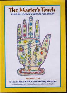 The Master´s Touch vol 5: Descending God & Ascending Human - DVD med Yogi Bhajan