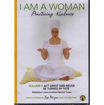 I am a woman practicing kindness - vol 3, DVD