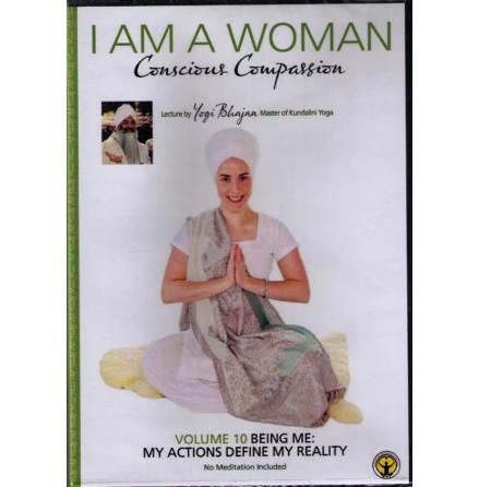 I am a woman, Conscious Compassion - vol 10, DVD