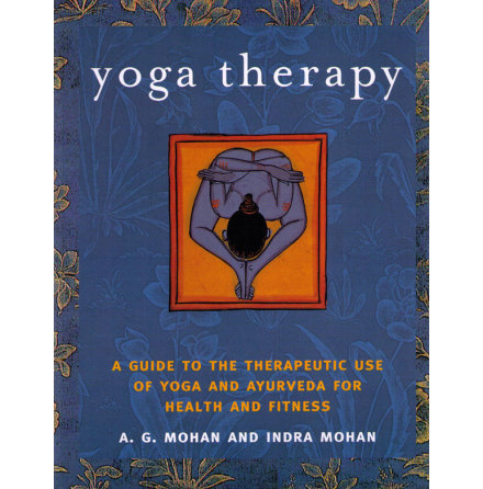 Yoga Therapy- bok av A.G. Mohan & Indra Mohan