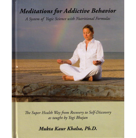 Meditations for Addictive Behavior- bok av Mukta Kaur