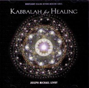 Kabbalah for Healing- CD Joseph Michael Levry